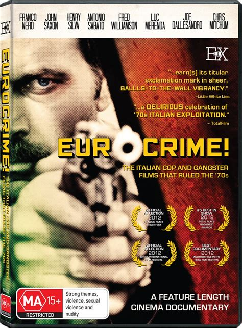 Eurocrime! The Italian Cop and Gangster Films That Ruled